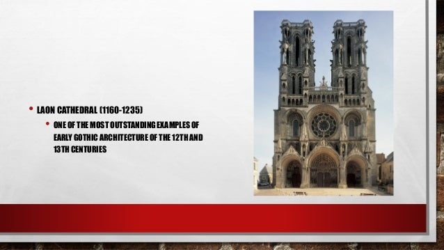 EARLY GOTHIC ARCHITECTURE OF THE 12TH AND 13THCENTURIES 42
