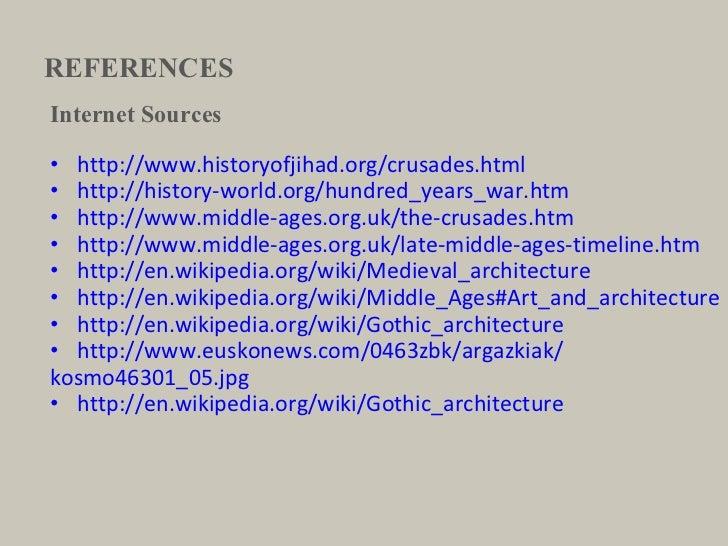 REFERENCES <ul><li>Internet Sources </li></ul><ul><li>http://www.historyofjihad.org/crusades.html </li></ul><ul><li>http:/...