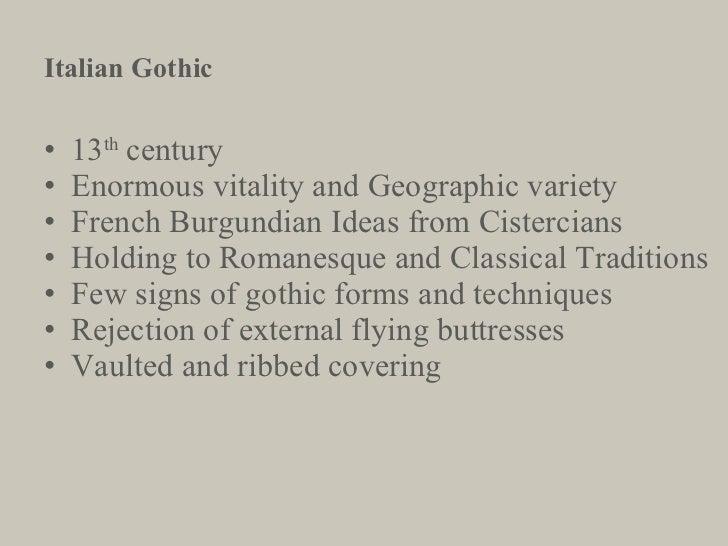 <ul><li>13 th  century </li></ul><ul><li>Enormous vitality and Geographic variety </li></ul><ul><li>French Burgundian Idea...