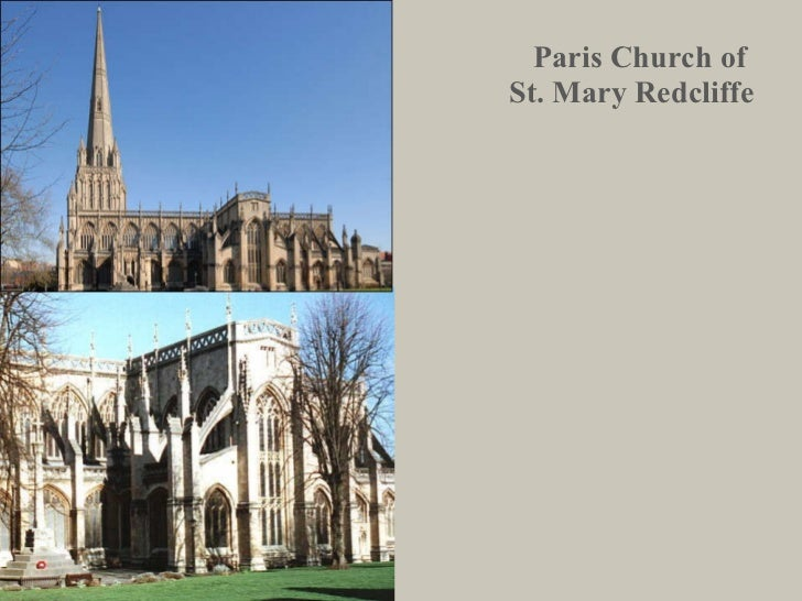 Paris Church of  St. Mary Redcliffe