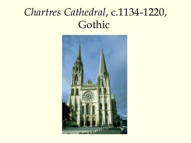 Chartres Cathedral C1134 1220 Gothic