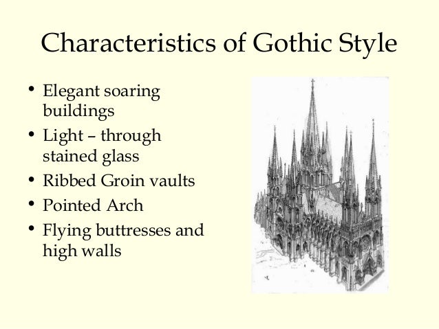 Characteristics Of Gothic Style