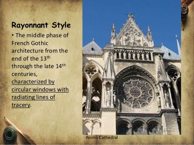 6 Rayonnant Style O The Middle Phase Of French Gothic