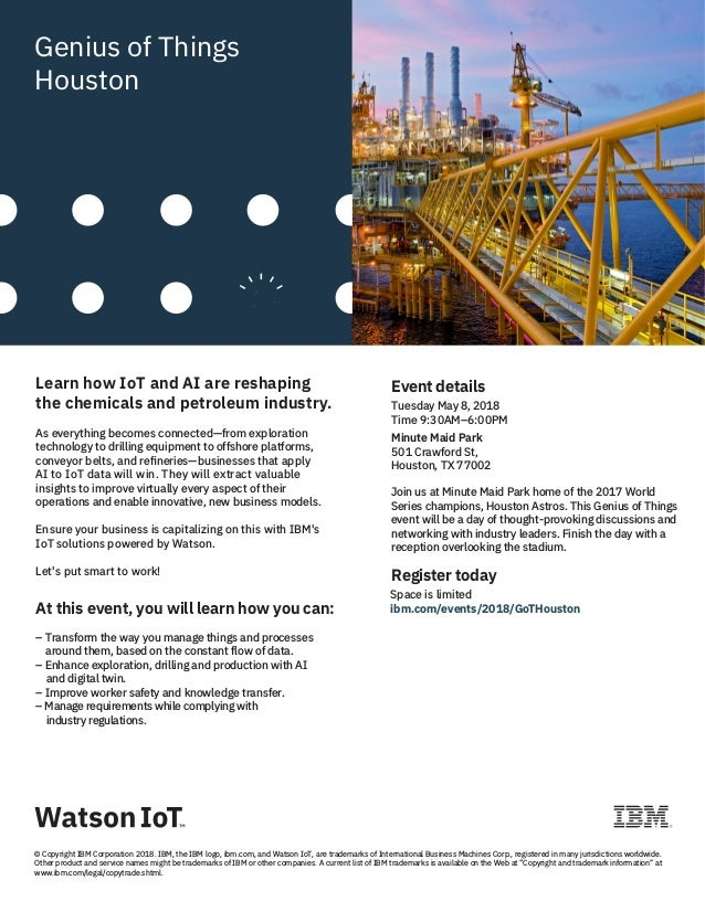 Genius of Things Houston Learn how IoT and AI are reshaping the chemicals and petroleum industry. As everything becomes co...