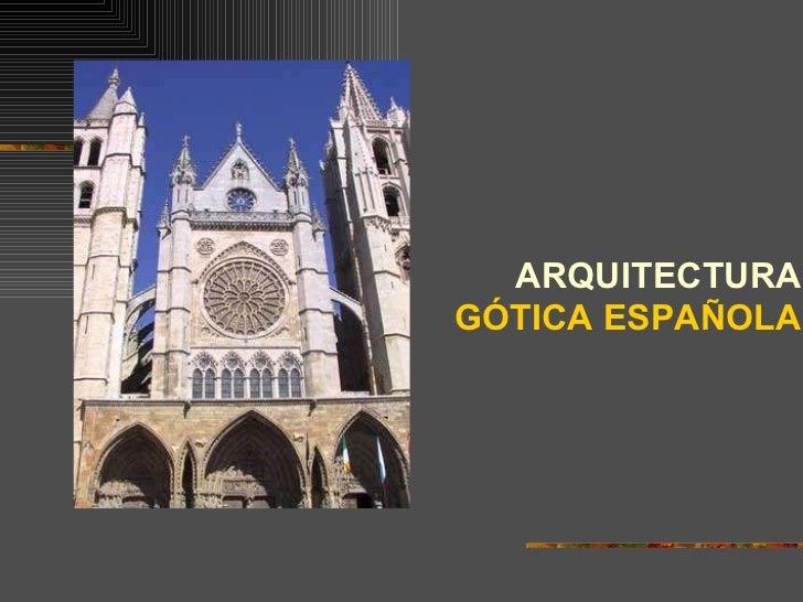 Arquitectura gotica en espa a for Arquitectura de espana