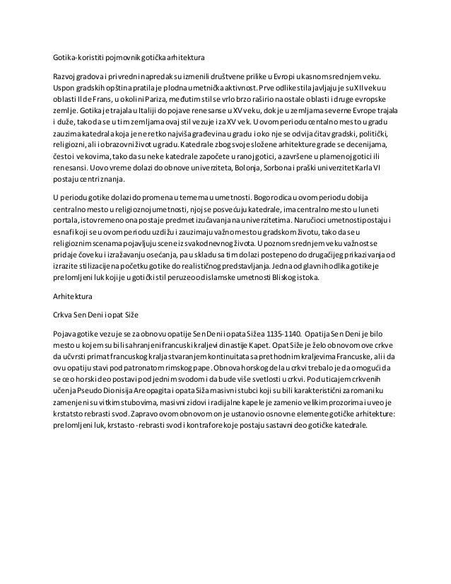 Gotika-koristiti pojmovnikgotičkaarhitektura Razvoj gradovai privredni napredaksuizmenili društvene prilike uEvropi ukasno...