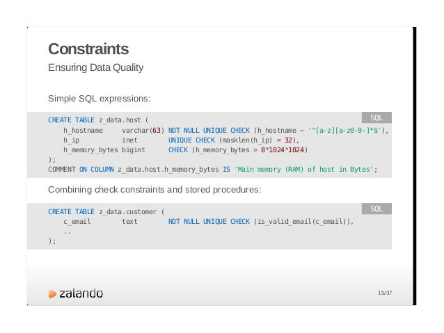 Constraints What about MySQL? The MySQL manual says: The CHECK clause is parsed but ignored by all storage engines. Open B...