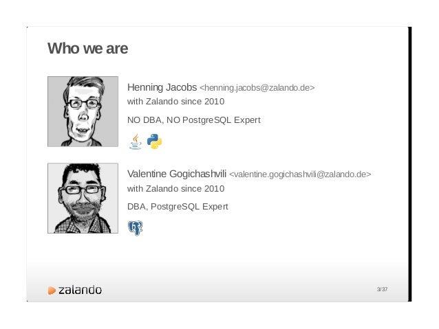 About Zalando 14 countries > 1 billion € revenue 2012 > 150,000 products 3 warehouses Europe's largest online fashion reta...