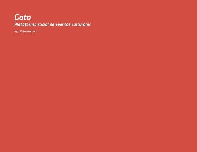 GotoPlataforma social de eventos culturales03 | Wireframes