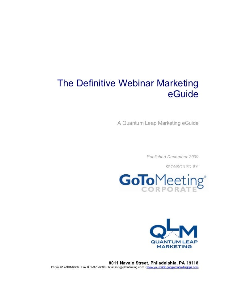 The Definitive Webinar Marketing                             eGuide                                              A Quantum...