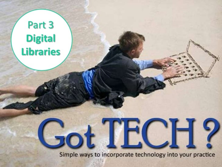 Part 3 <br />Digital Libraries<br />