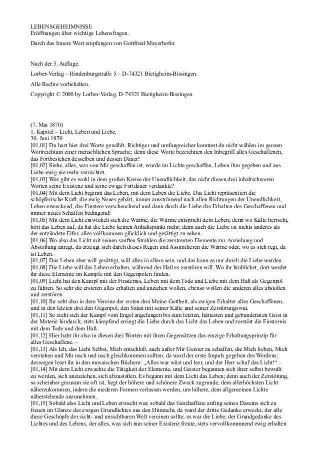 LEBENSGEHEIMNISSEEröffnungen über wichtige Lebensfragen.Durch das Innere Wort empfangen von Gottfried Mayerhofer.Nach der ...