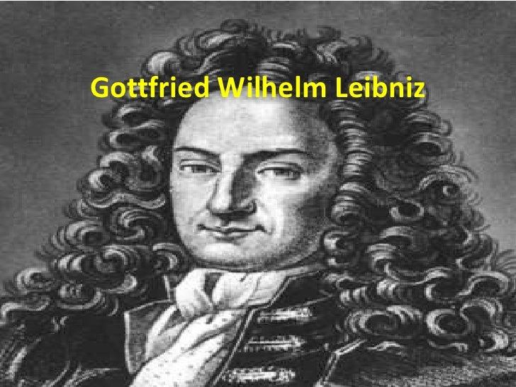 Gottfried Wilhelm Leibniz<br />