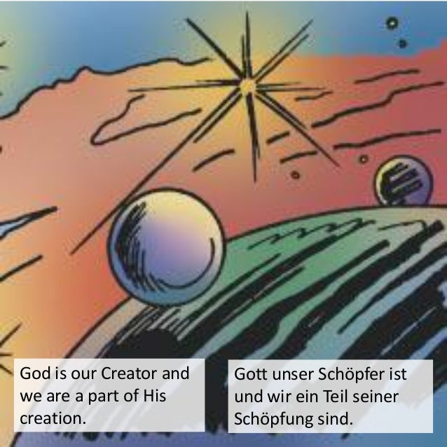 God is eternal, meaning He had no beginning and His existence will never end. Gott ist ewig, d.h. er ist ohne Anfang und s...