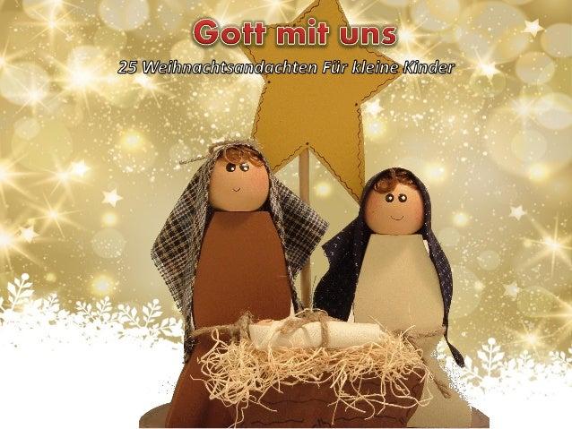 1. Dezember Es ist wunderbar, über die Krippe und die Engel jener bezeichnenden Nacht sinnieren zu können, in der Jesus au...