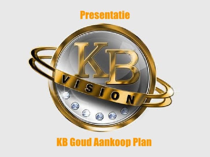 KB Goud Aankoop Plan Presentatie