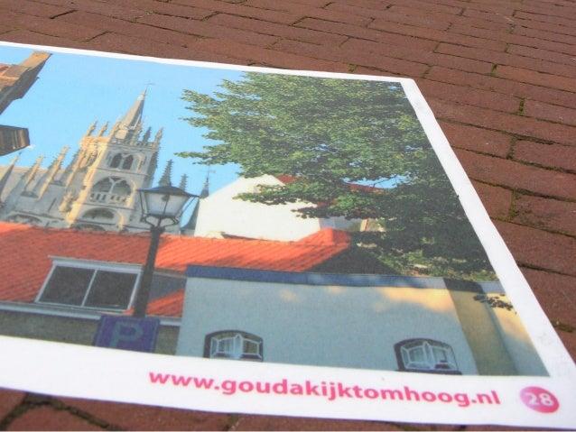 www.goudakijktomhoog.nl