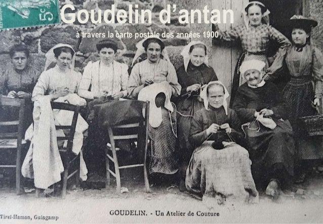 Goudelin d'antan à travers la carte postale des années 1900