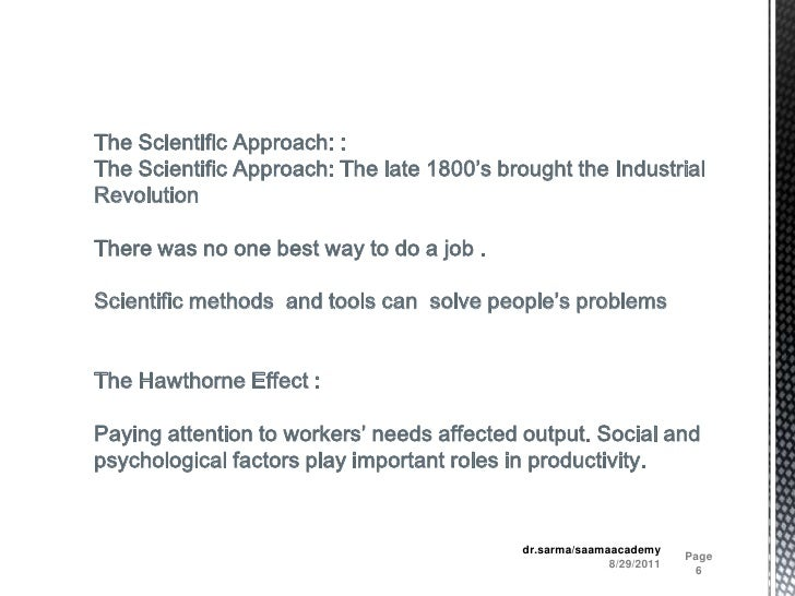 8/29/2011<br />Page 6<br />dr.sarma/saamaacademy<br />The Scientific Approach: :<br />The Scientific Approach: The late 18...