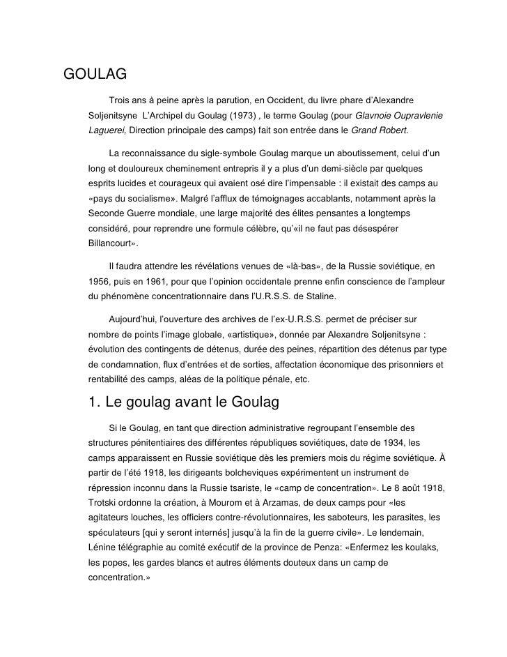 GOULAG<br />Trois ans à peine après la parution, en Occident, du livre phare d'Alexandre Soljenitsyne  L'Archipel du Goula...