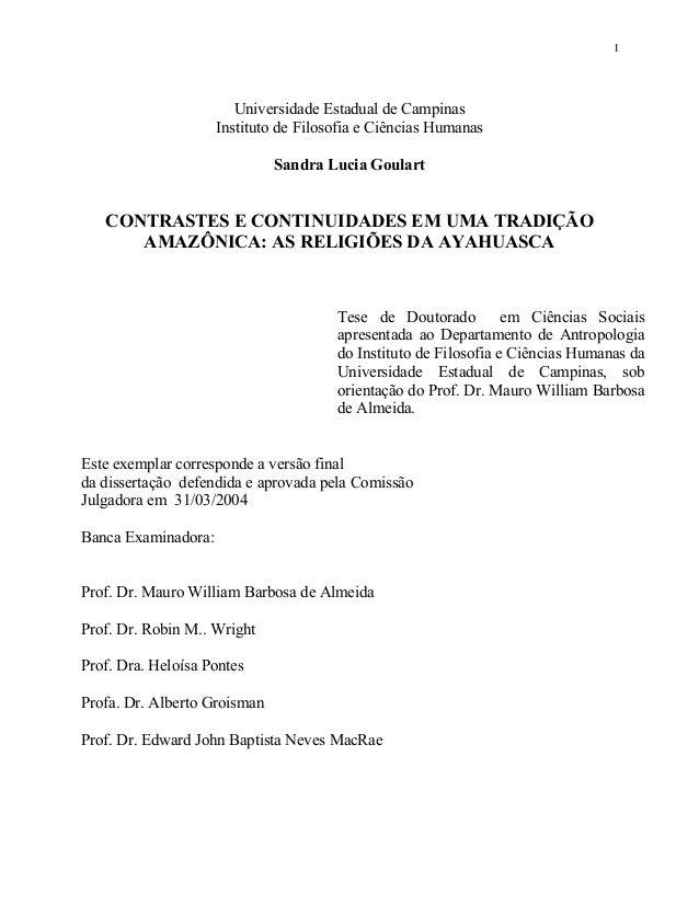 I Universidade Estadual de Campinas Instituto de Filosofia e Ciências Humanas Sandra Lucia Goulart CONTRASTES E CONTINUIDA...