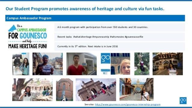 See also: http://www.gounesco.com/gounesco-internship-program Our Student Program promotes awareness of heritage and cultu...