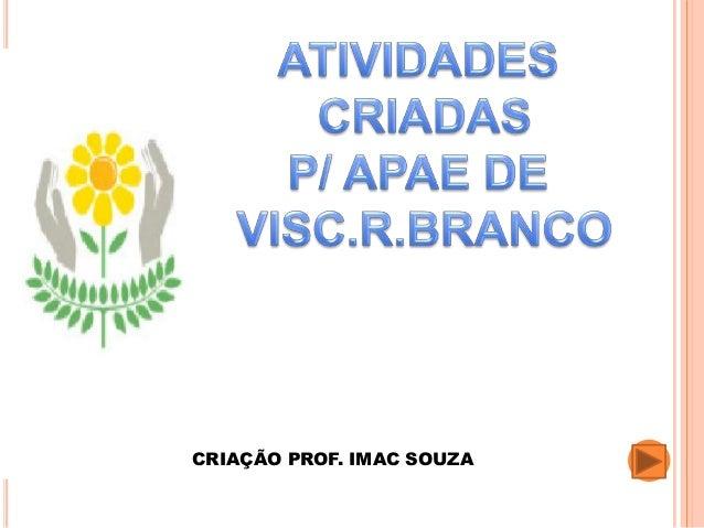 CRIAÇÃO PROF. IMAC SOUZA