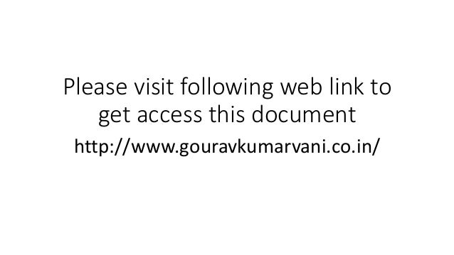 Please visit following web link to get access this document http://www.gouravkumarvani.co.in/