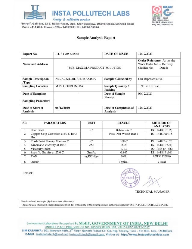Sample Analysis Report SR PARAMETERS UNIT RESULT METHOD OF ANALYSIS 1 Pour Point C Below – 6 C IS : 1448 [P :32] 2 Copper ...