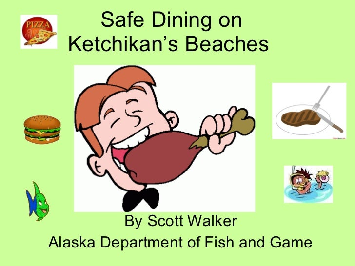 Safe Dining On Ketchikan's Beaches