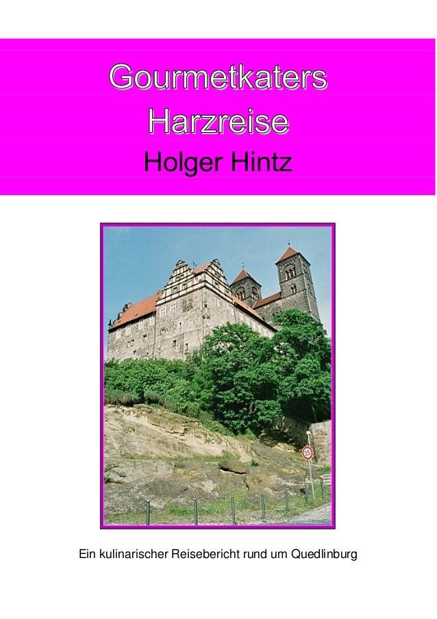 Gourmetkaters Harzreise Holger Hintz  Ein kulinarischer Reisebericht rund um Quedlinburg