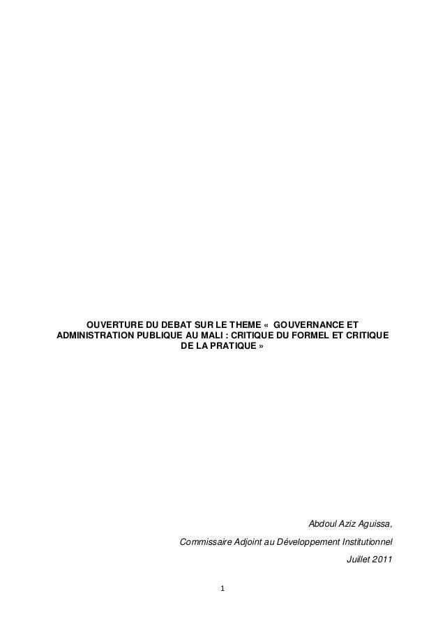 OUVERTURE DU DEBAT SUR LE THEME « GOUVERNANCE ET ADMINISTRATION PUBLIQUE AU MALI : CRITIQUE DU FORMEL ET CRITIQUE DE LA PR...