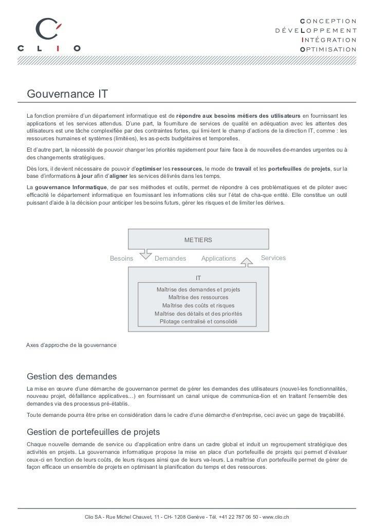 Gouvernance ITLa fonction première d'un département informatique est de répondre aux besoins métiers des utilisateurs en f...