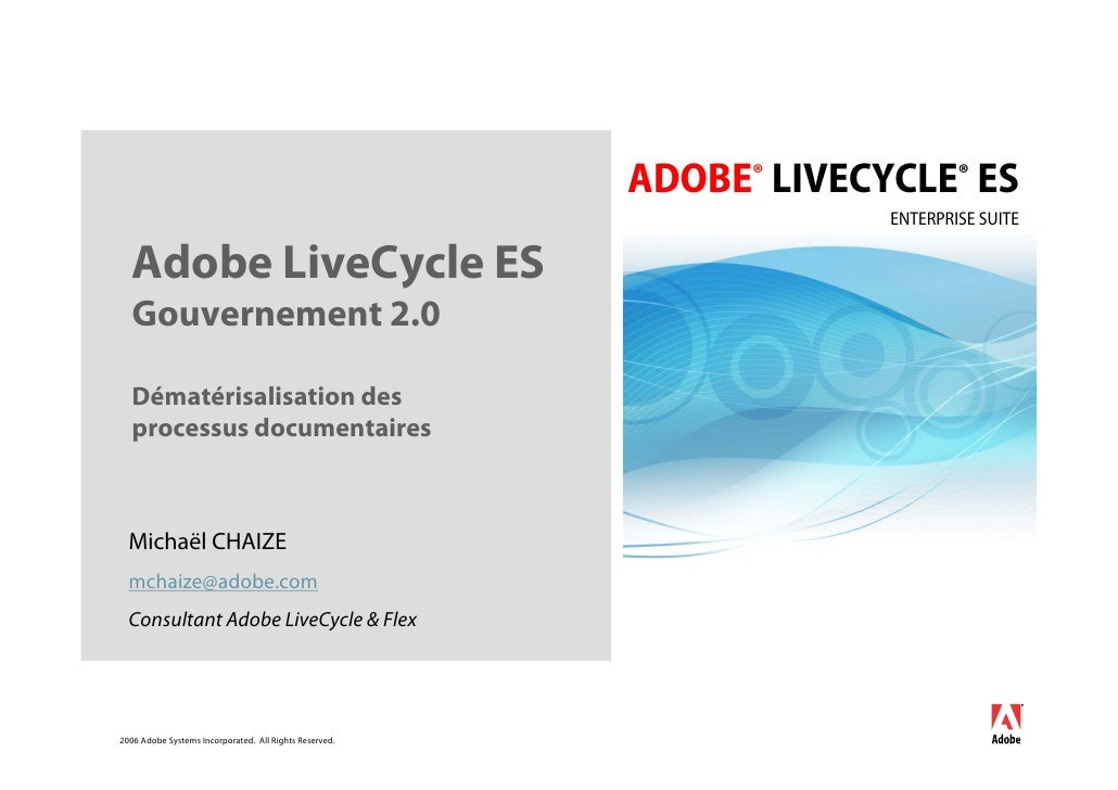 ADOBE® LIVECYCLE® ES                                                                      ENTERPRISE SUITE     Adobe LiveC...