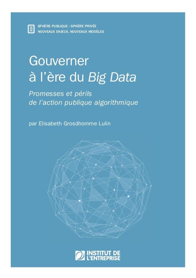 Service public «2.0»Service public «2.0» Gouverner à l'ère du Big Data Promesses et périls de l'action publique algorithmi...