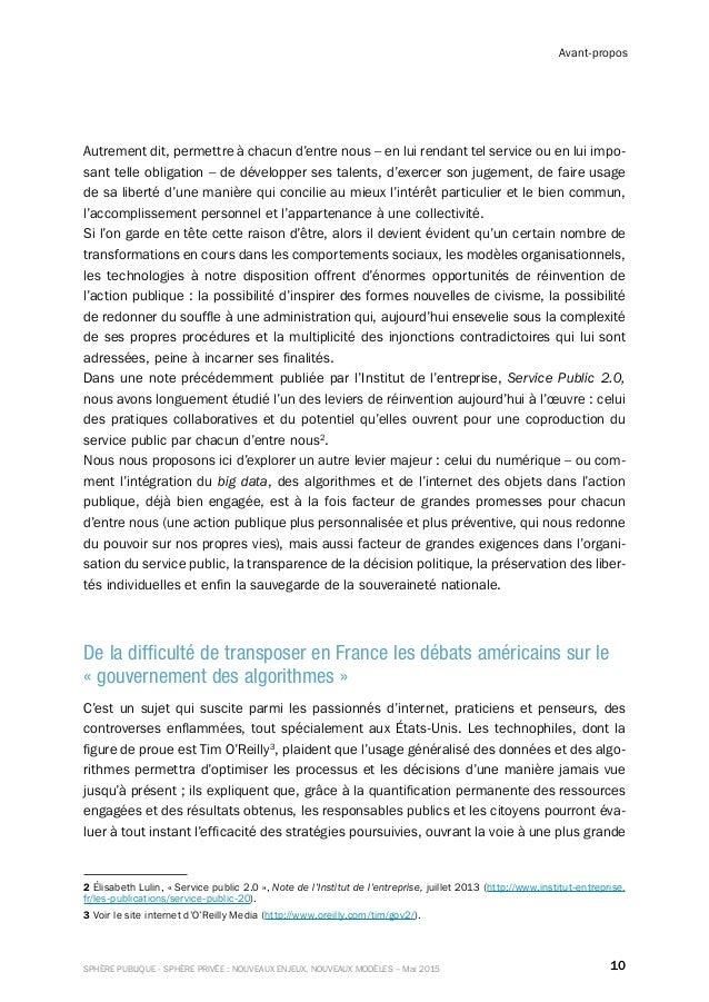 10SPHÈRE PUBLIQUE - SPHÈRE PRIVÉE : NOUVEAUX ENJEUX, NOUVEAUX MODÈLES – Mai 2015 Avant-propos Autrement dit, permettre à c...