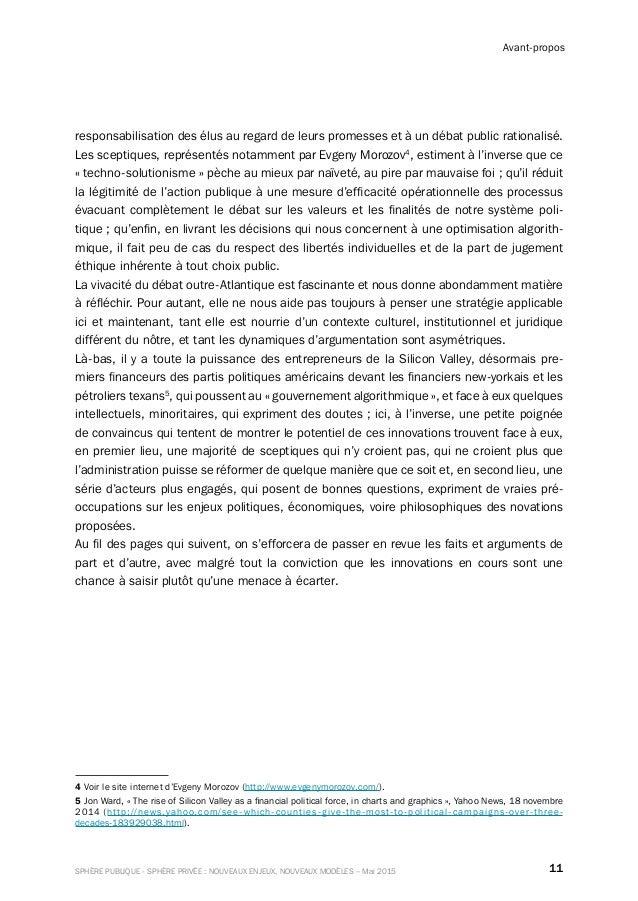 11SPHÈRE PUBLIQUE - SPHÈRE PRIVÉE : NOUVEAUX ENJEUX, NOUVEAUX MODÈLES – Mai 2015 Avant-propos responsabilisation des élus ...