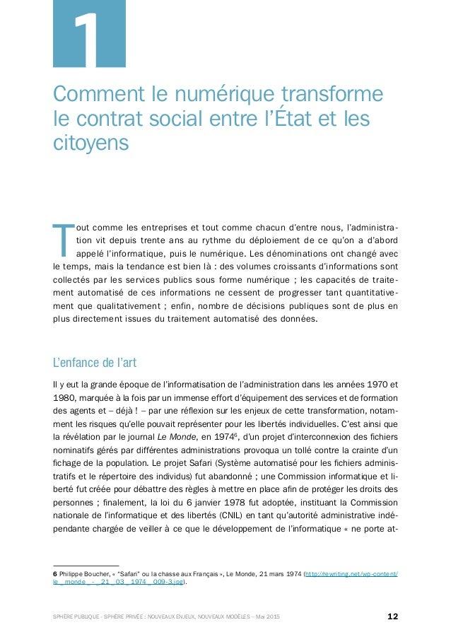 12SPHÈRE PUBLIQUE - SPHÈRE PRIVÉE : NOUVEAUX ENJEUX, NOUVEAUX MODÈLES – Mai 2015 Comment le numérique transforme le contra...