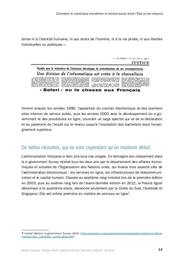 13SPHÈRE PUBLIQUE - SPHÈRE PRIVÉE : NOUVEAUX ENJEUX, NOUVEAUX MODÈLES – Mai 2015 Comment le numérique transforme le contra...