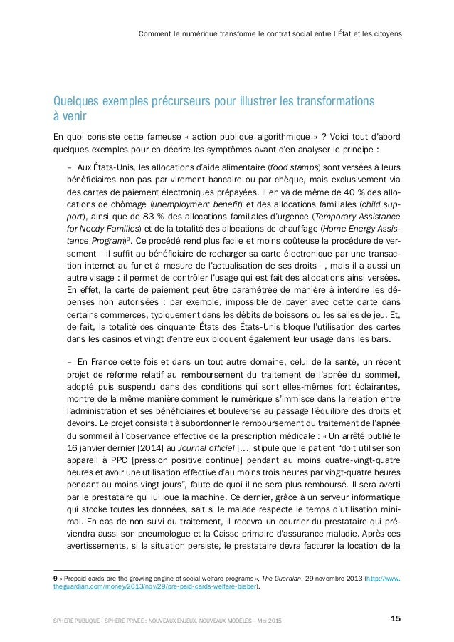 15SPHÈRE PUBLIQUE - SPHÈRE PRIVÉE : NOUVEAUX ENJEUX, NOUVEAUX MODÈLES – Mai 2015 Comment le numérique transforme le contra...