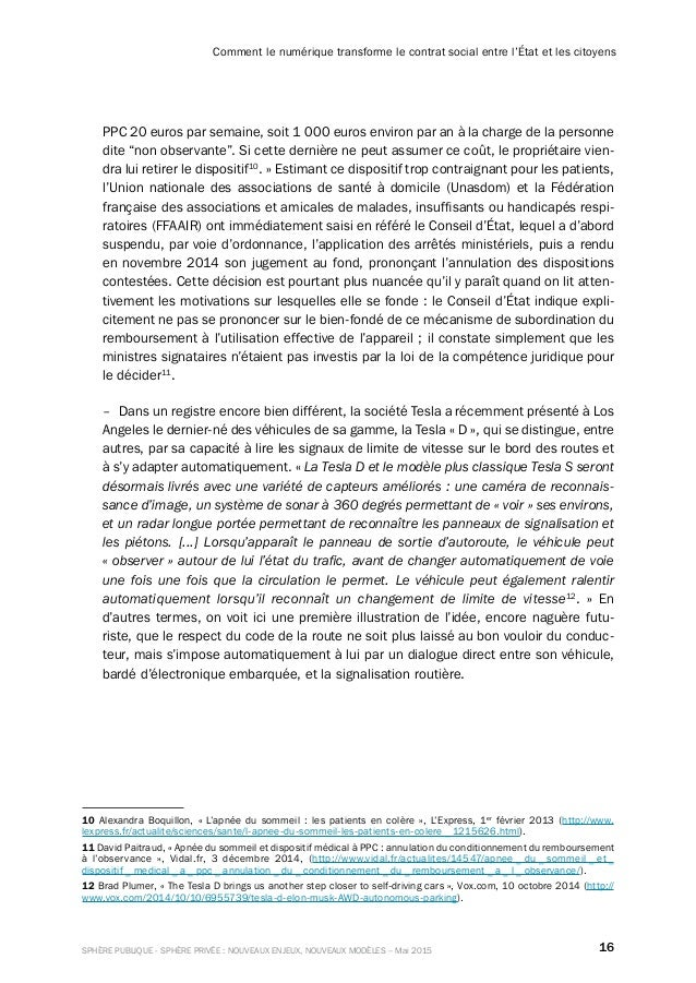 16SPHÈRE PUBLIQUE - SPHÈRE PRIVÉE : NOUVEAUX ENJEUX, NOUVEAUX MODÈLES – Mai 2015 Comment le numérique transforme le contra...