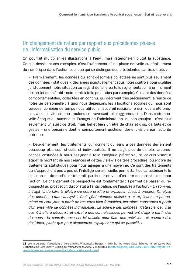 17SPHÈRE PUBLIQUE - SPHÈRE PRIVÉE : NOUVEAUX ENJEUX, NOUVEAUX MODÈLES – Mai 2015 Comment le numérique transforme le contra...