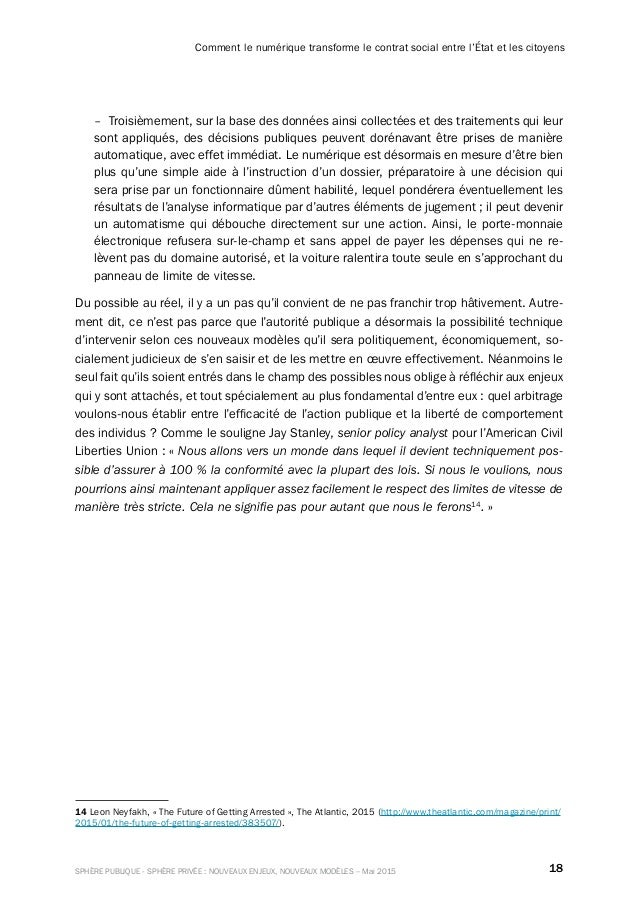 18SPHÈRE PUBLIQUE - SPHÈRE PRIVÉE : NOUVEAUX ENJEUX, NOUVEAUX MODÈLES – Mai 2015 Comment le numérique transforme le contra...