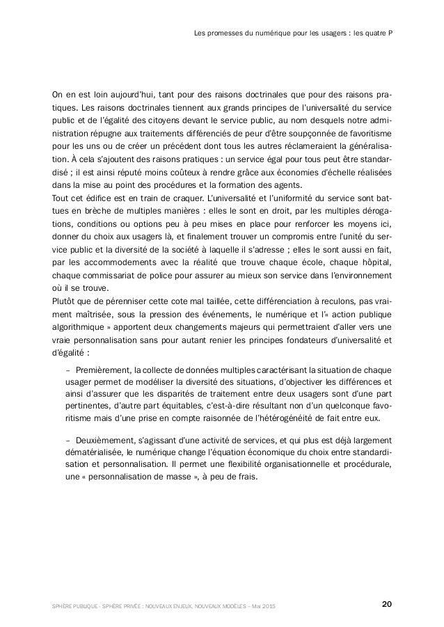20SPHÈRE PUBLIQUE - SPHÈRE PRIVÉE : NOUVEAUX ENJEUX, NOUVEAUX MODÈLES – Mai 2015 Les promesses du numérique pour les usage...