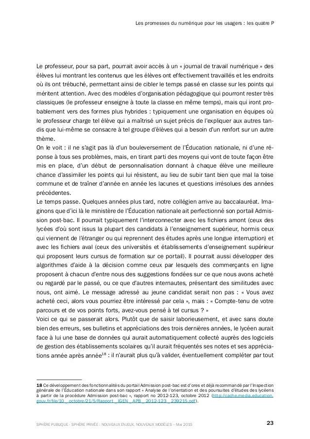 23SPHÈRE PUBLIQUE - SPHÈRE PRIVÉE : NOUVEAUX ENJEUX, NOUVEAUX MODÈLES – Mai 2015 Les promesses du numérique pour les usage...