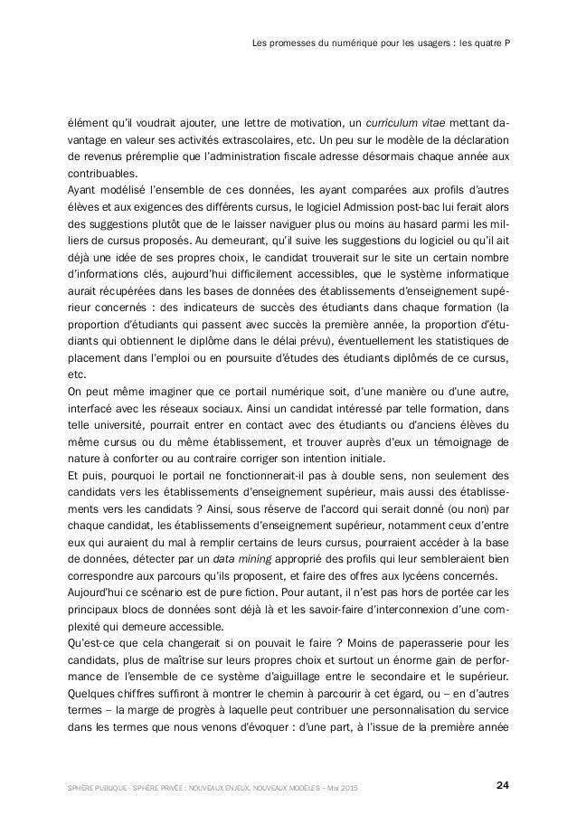 24SPHÈRE PUBLIQUE - SPHÈRE PRIVÉE : NOUVEAUX ENJEUX, NOUVEAUX MODÈLES – Mai 2015 Les promesses du numérique pour les usage...