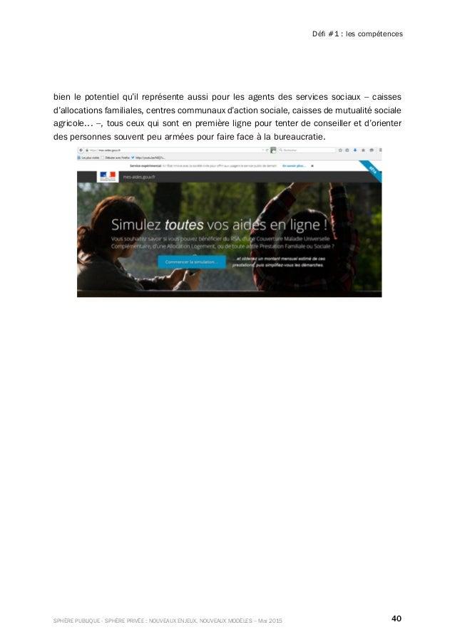 40SPHÈRE PUBLIQUE - SPHÈRE PRIVÉE : NOUVEAUX ENJEUX, NOUVEAUX MODÈLES – Mai 2015 Défi#1: les compétences bien le potenti...