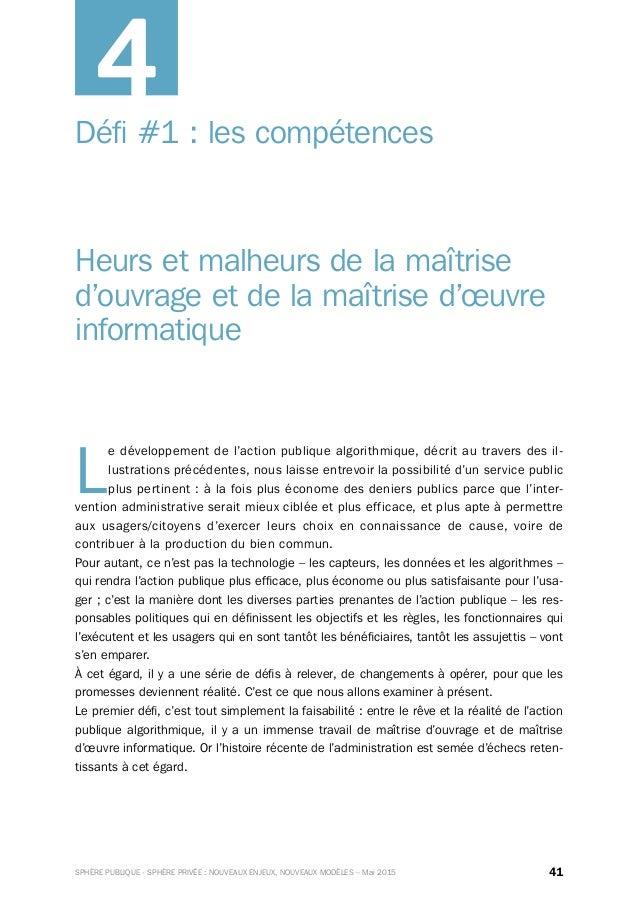 41SPHÈRE PUBLIQUE - SPHÈRE PRIVÉE : NOUVEAUX ENJEUX, NOUVEAUX MODÈLES – Mai 2015 Défi#1: les compétences Heurs et malheu...