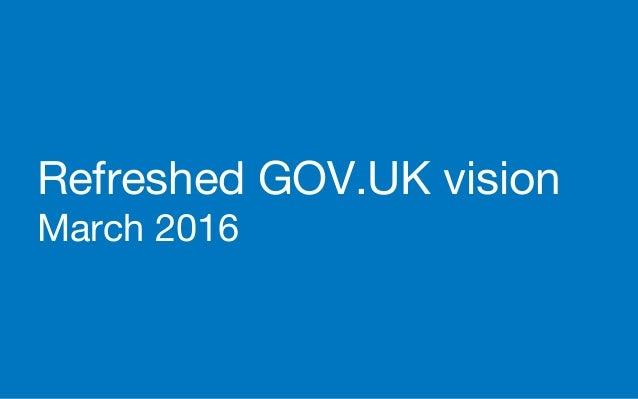 Refreshed GOV.UK vision March 2016