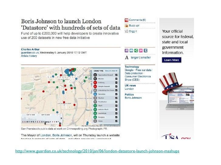 http://www.guardian.co.uk/technology/2010/jan/06/london-datastore-launch-johnson-mashups